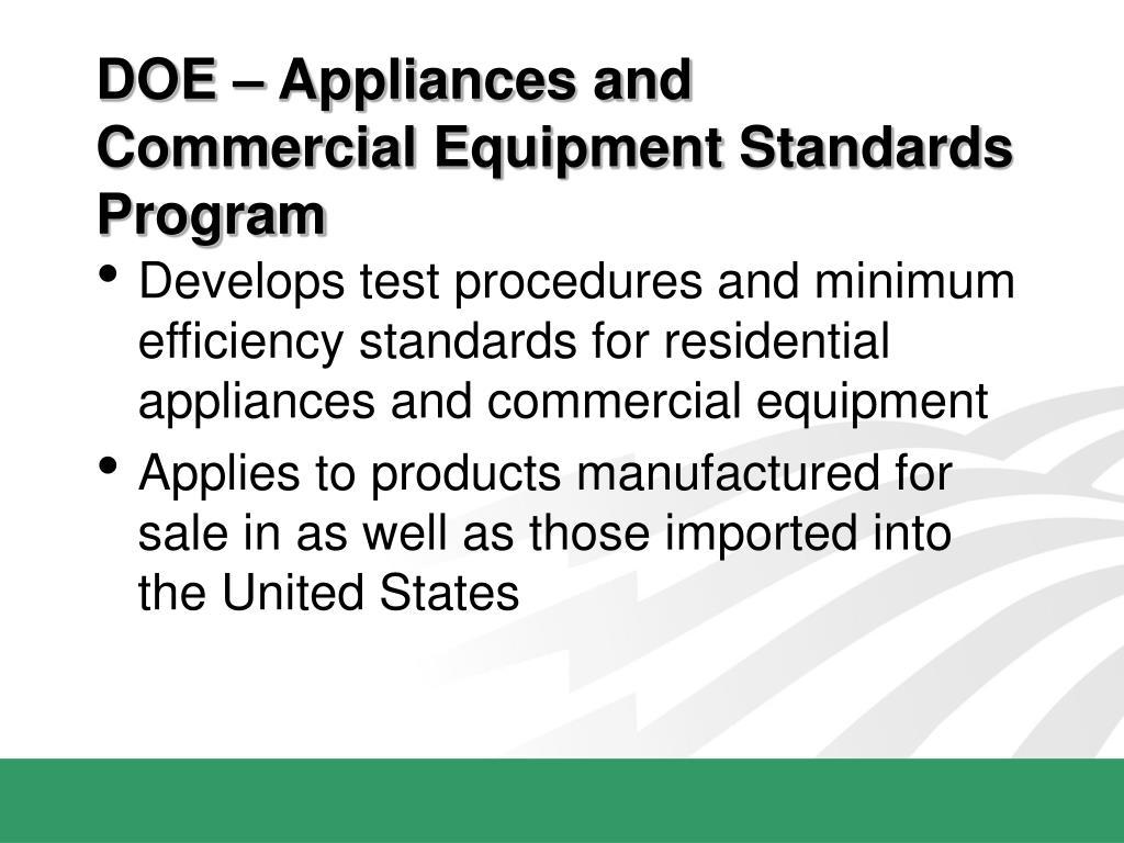 DOE – Appliances and Commercial Equipment Standards Program
