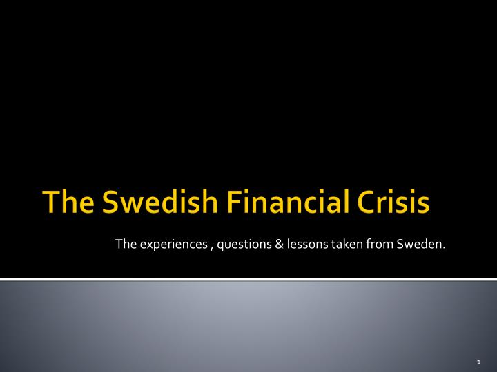 The experiences questions lessons taken from sweden