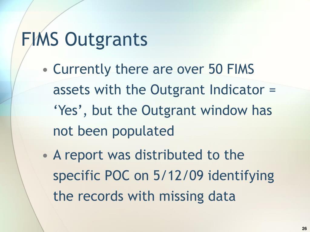 FIMS Outgrants