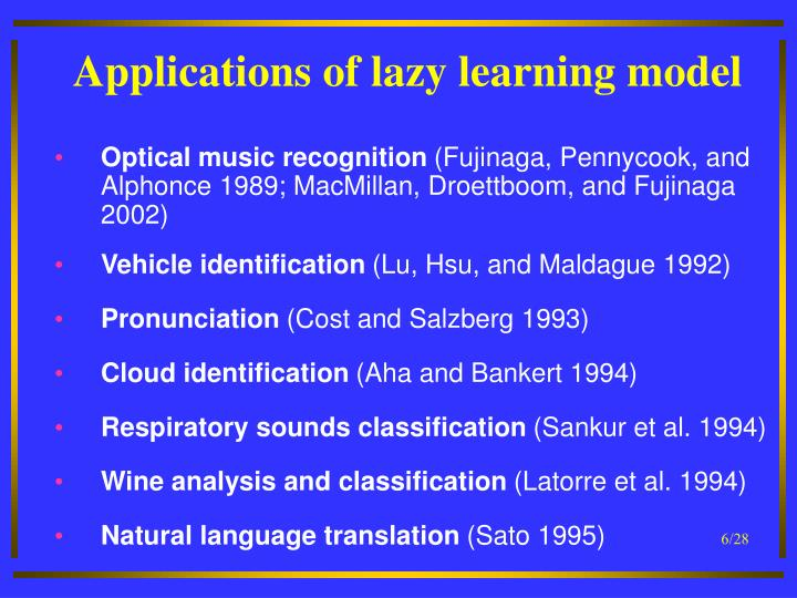 Applications of lazy learning model