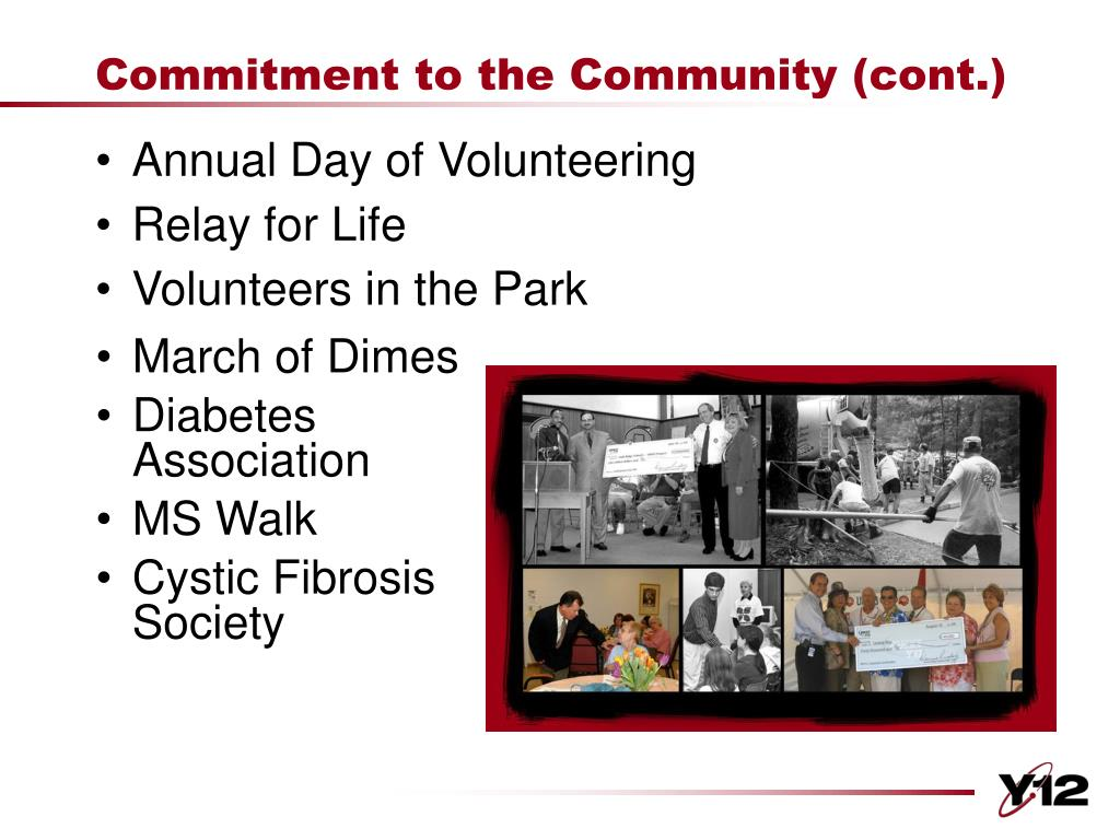 Commitment to the Community (cont.)