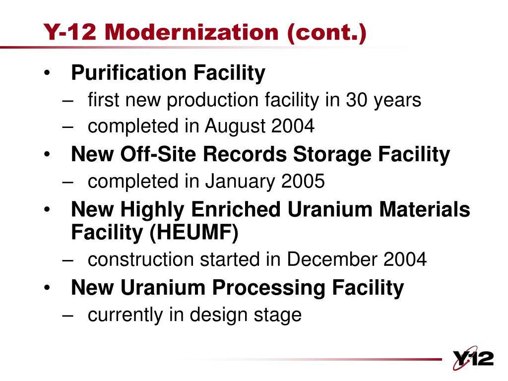 Y-12 Modernization (cont.)