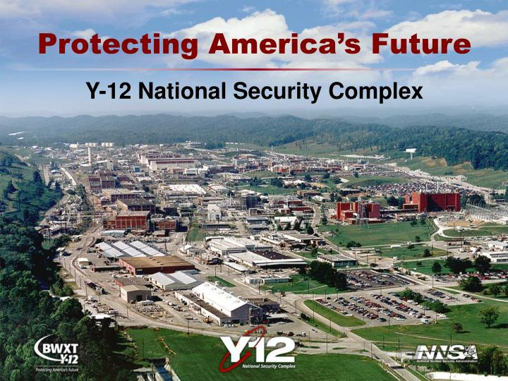 Y 12 national security complex