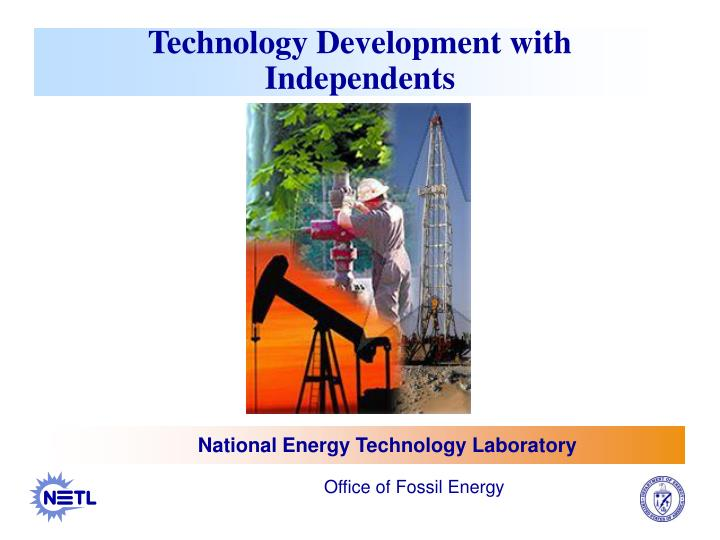 Technology development with independents l.jpg