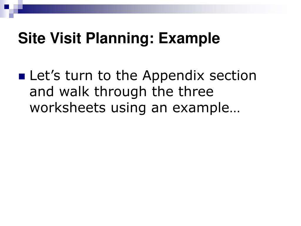Site Visit Planning: Example