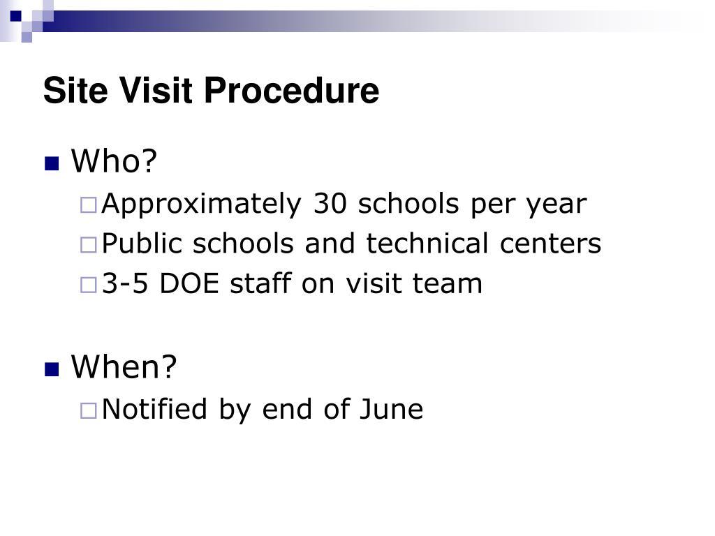 Site Visit Procedure