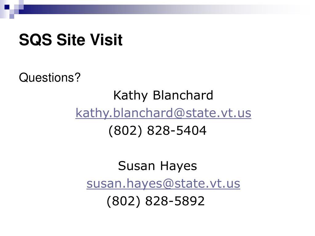 SQS Site Visit