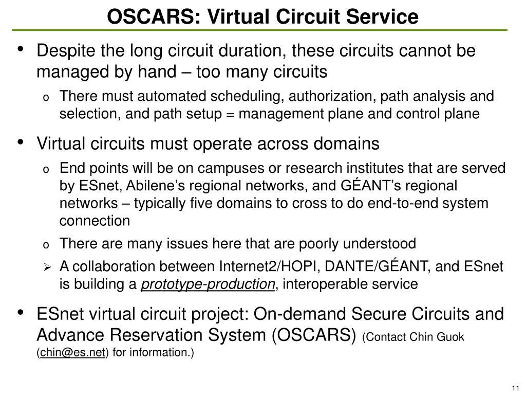 OSCARS: Virtual Circuit Service