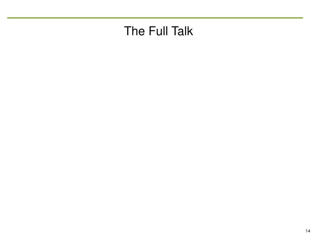 The Full Talk