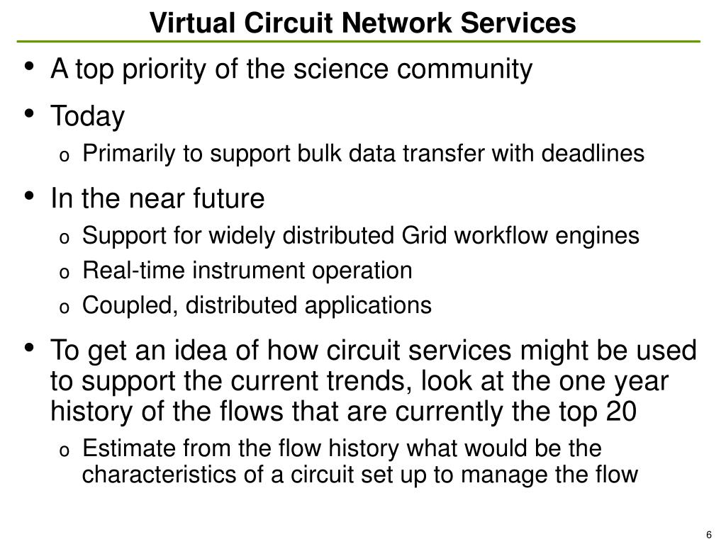 Virtual Circuit Network Services