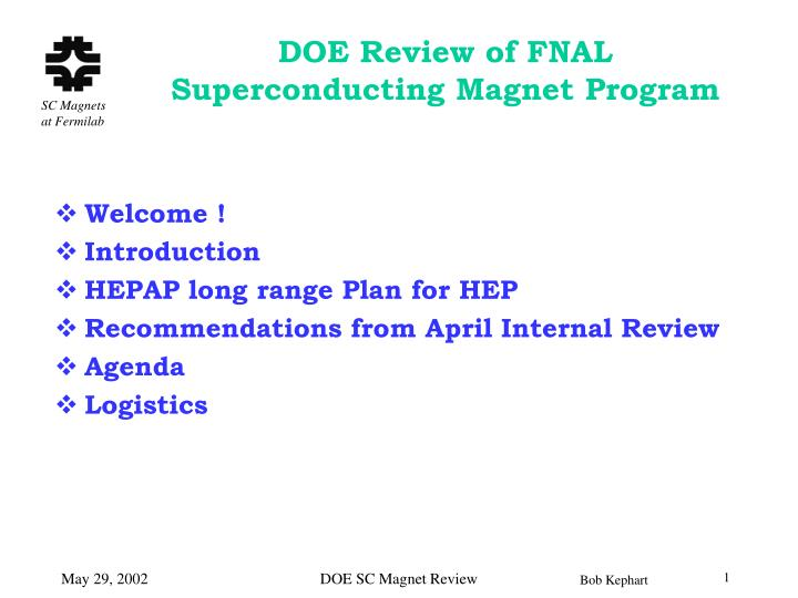 Doe review of fnal superconducting magnet program