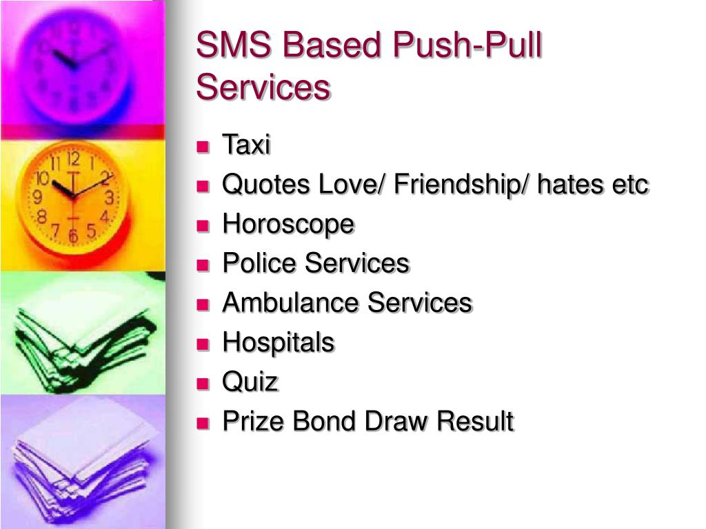 SMS Based Push-Pull Services