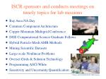 iscr sponsors and conducts meetings on timely topics for lab missions