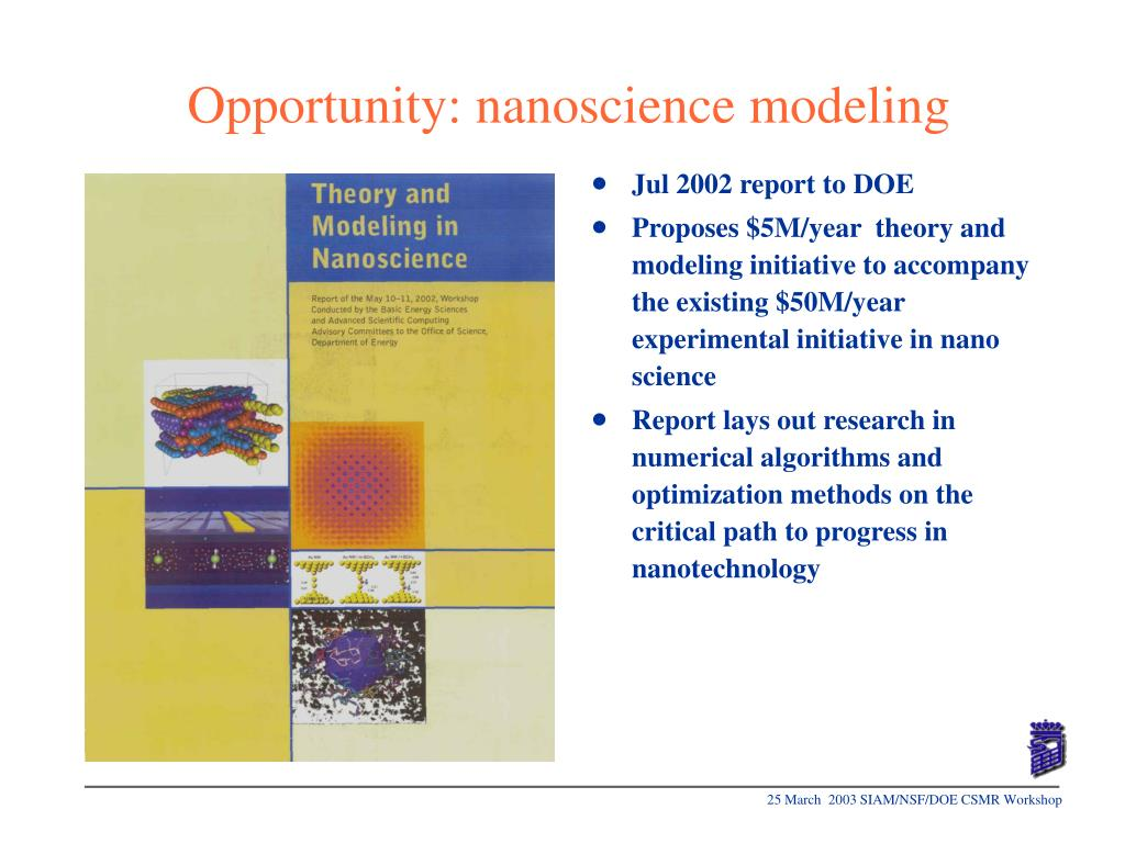 Opportunity: nanoscience modeling