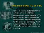 influence of pay tv on fta