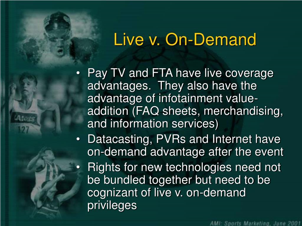 Live v. On-Demand