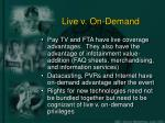live v on demand