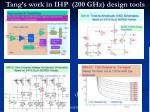 tang s work in ihp 200 ghz design tools