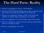 the hard parts reality