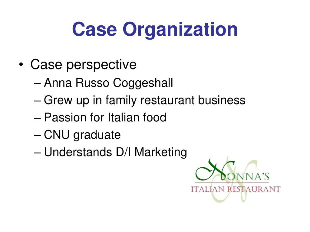 Case Organization
