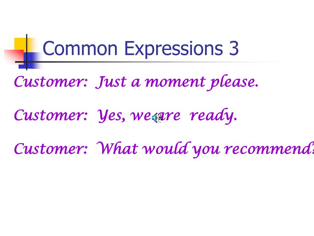 Common Expressions 3