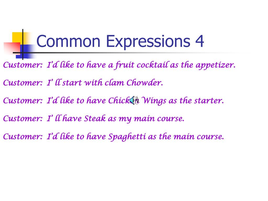 Common Expressions 4
