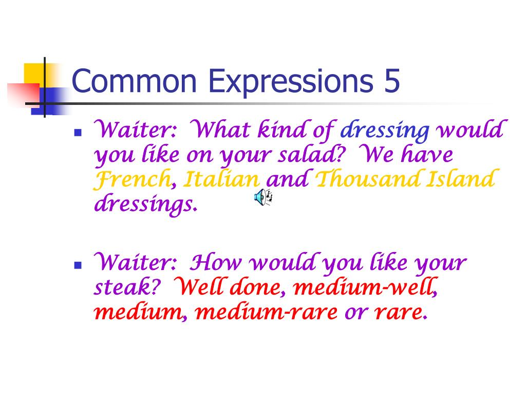 Common Expressions 5
