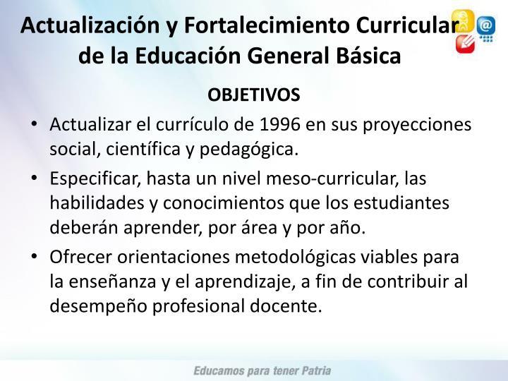 Actualización y Fortalecimiento Curricular de la Educación General Básica