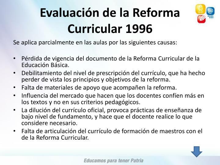 Evaluación de la Reforma Curricular 1996