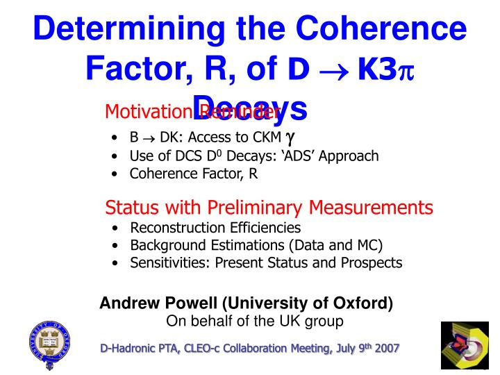 Determining the Coherence Factor, R, of