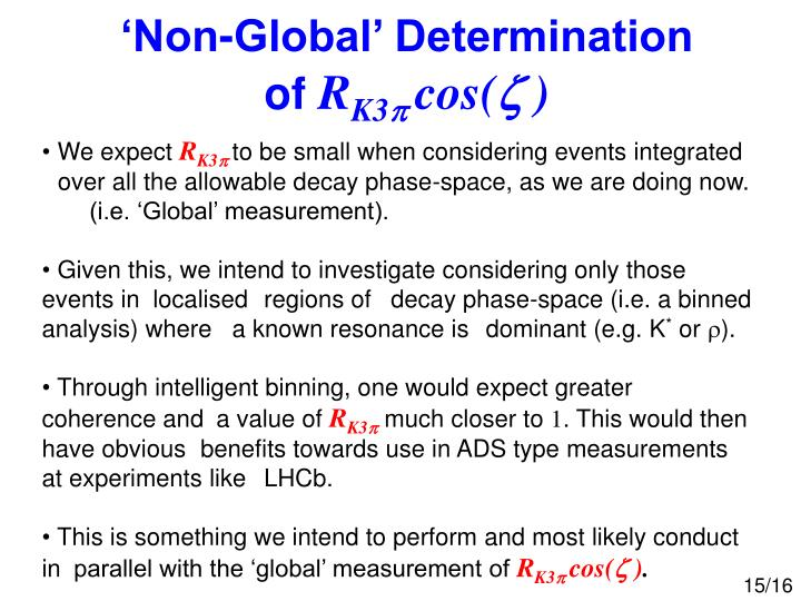 'Non-Global' Determination of