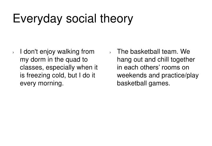 Everyday social theory