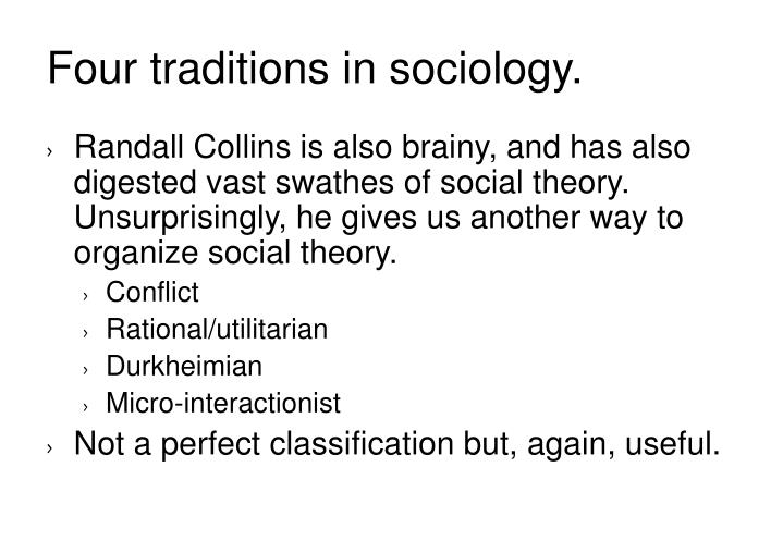 Four traditions in sociology.