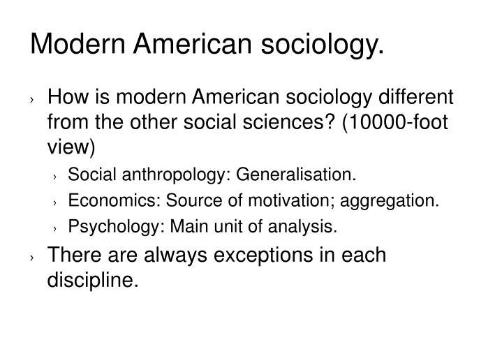 Modern American sociology.