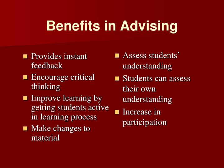 Benefits in Advising