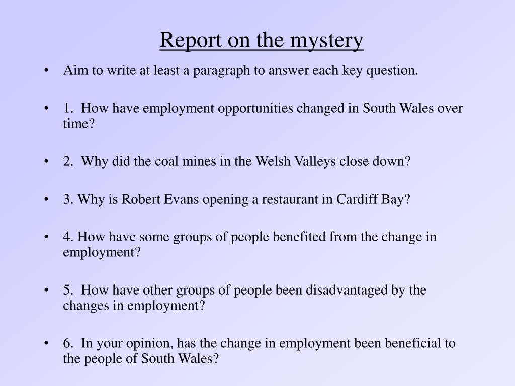 Report on the mystery