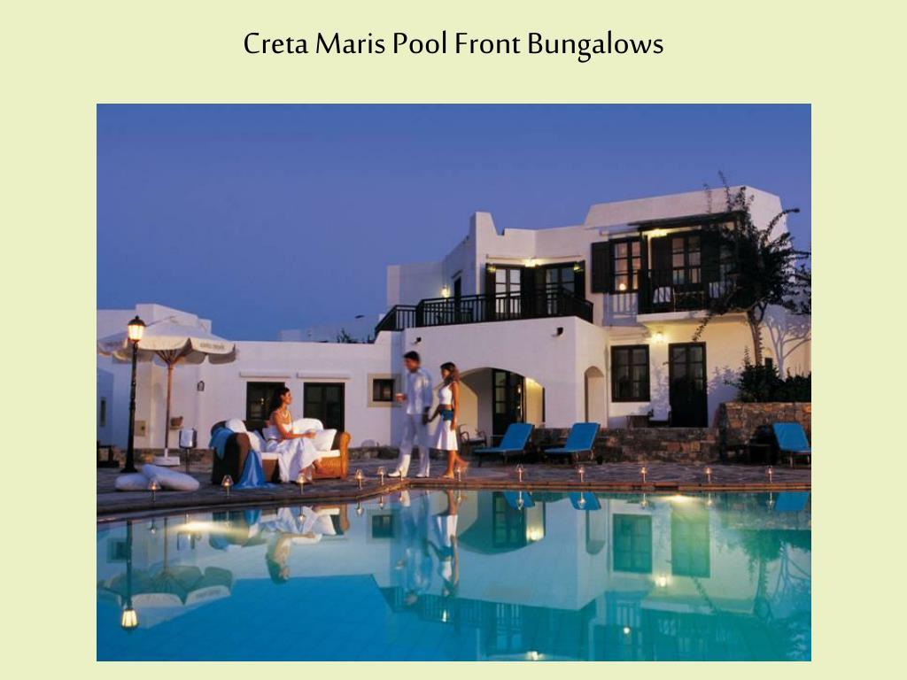 Creta Maris Pool Front Bungalows