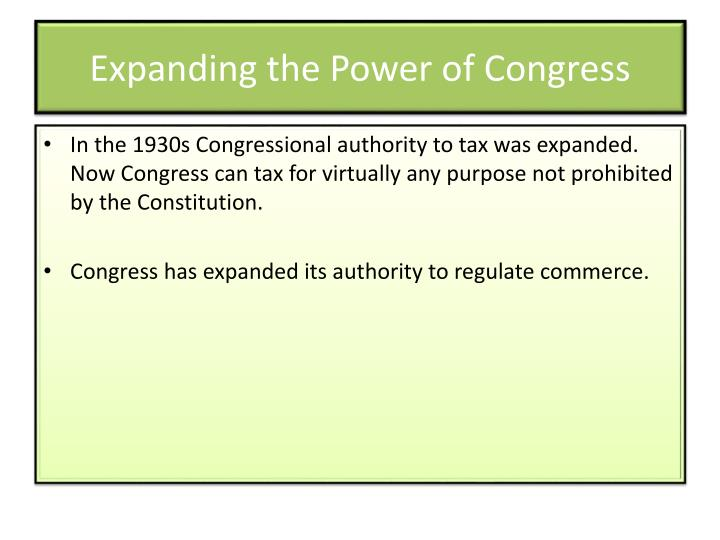 Expanding the Power of Congress