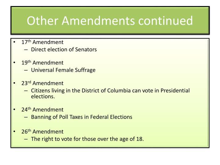 Other Amendments continued