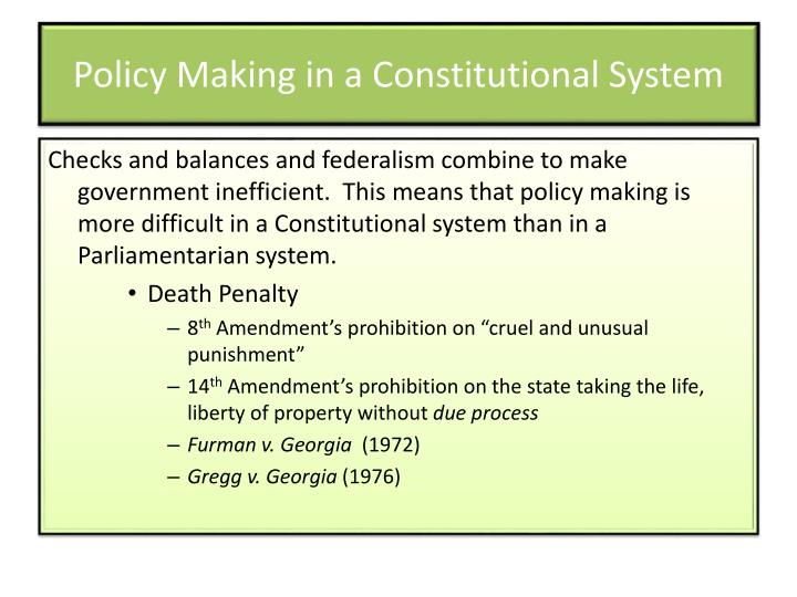 Policy Making in a Constitutional System