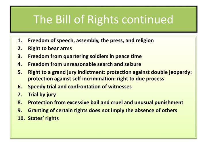 The Bill of Rights continued