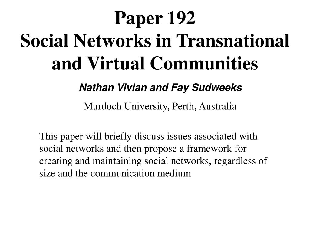 paper 192 social networks in transnational and virtual communities