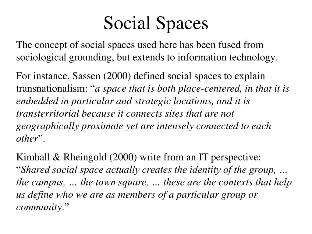 Social Spaces
