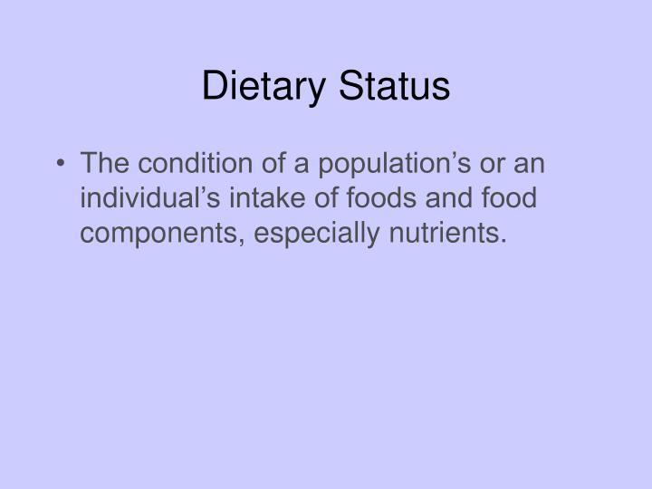 Dietary Status