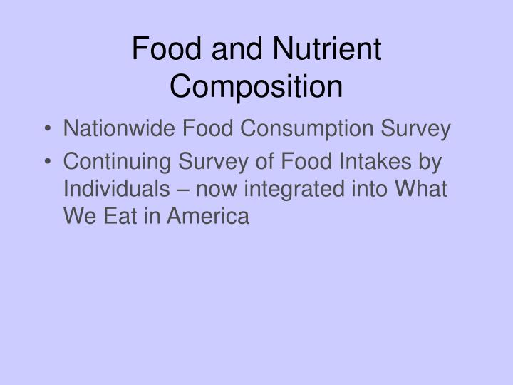 Food and Nutrient Composition