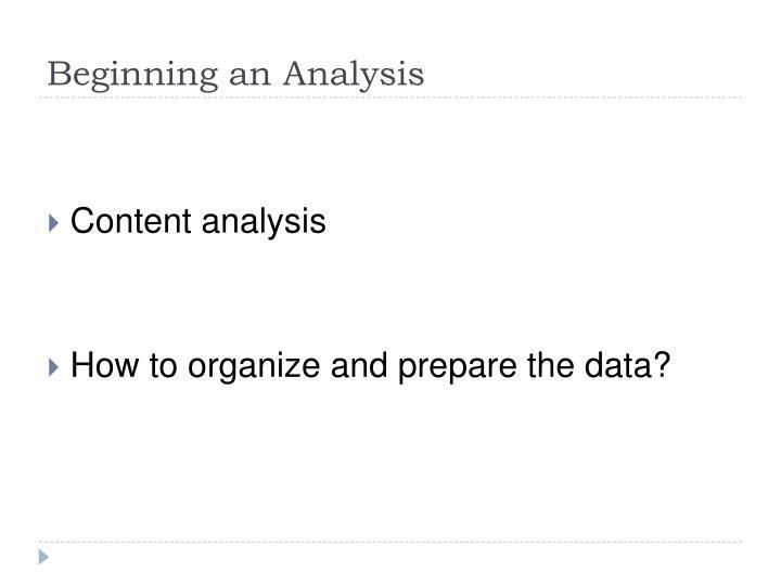 Beginning an Analysis