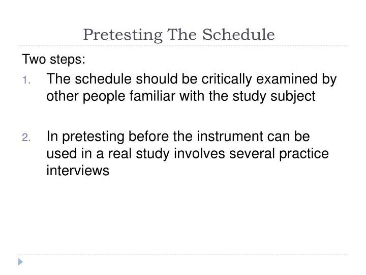 Pretesting The Schedule