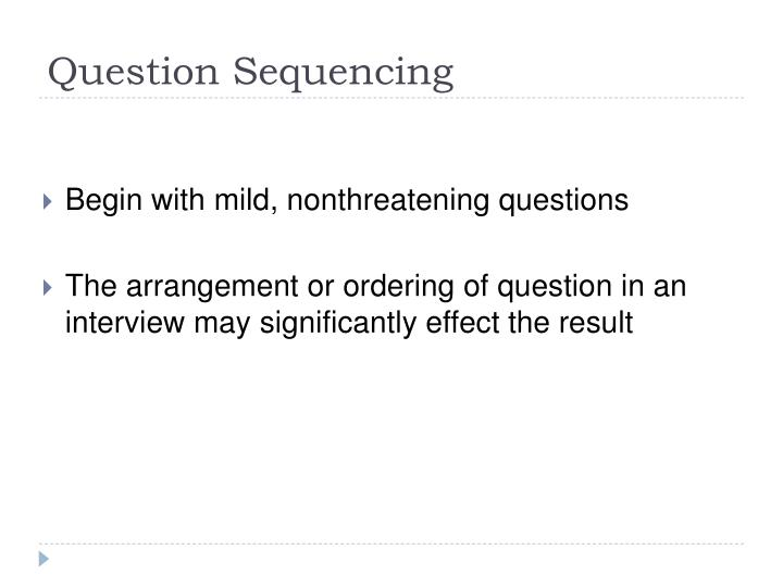 Question Sequencing