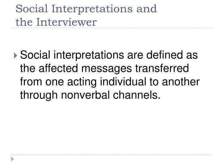Social Interpretations and