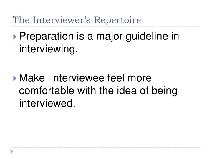 The Interviewer's Repertoire